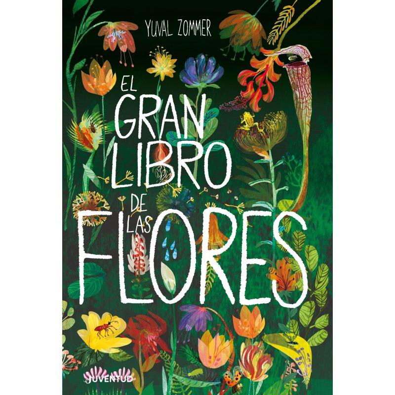 El gran libro de las flores de editorial Juventud