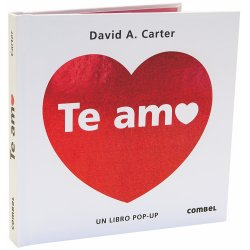 Te amo. David A. Carter. Editorial Combel