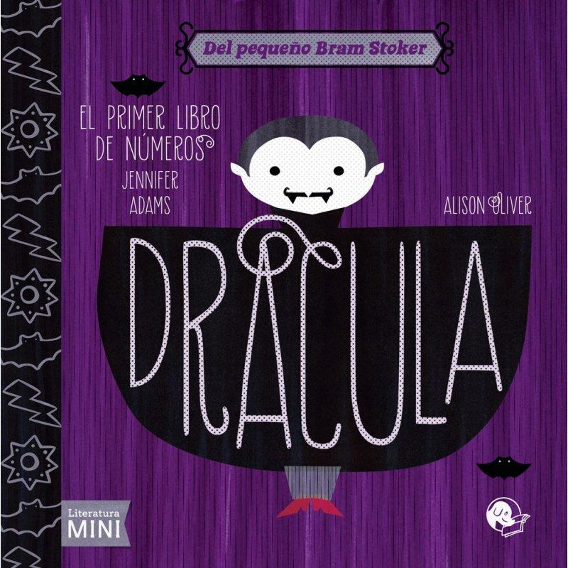 Drácula - El primer libro de números. Editorial Coco Books. Jennifer Adams & Alison Oliver