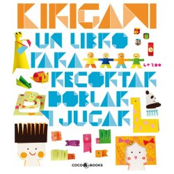Kirigami. Editorial Coco Books. La Zoo