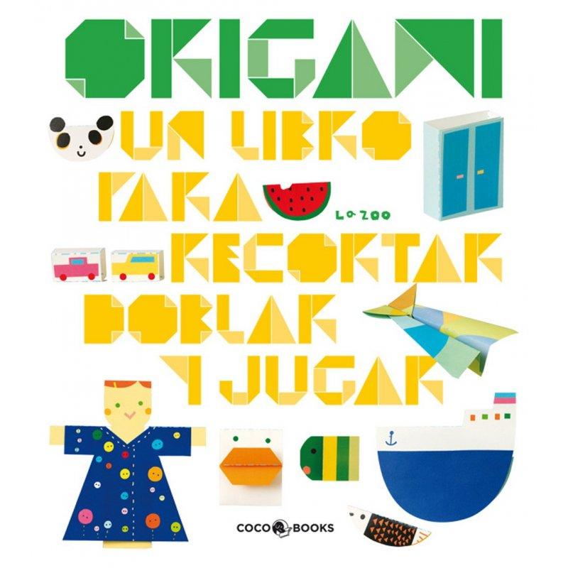 Origami. Libro para recortar, doblar y jugar. Coco Books. La Zoo