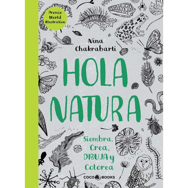 Libro Hola Natura de Nina Chakrabarti
